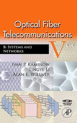 Optical Fiber Telecommunications VB : Systems and Networks - Ivan Kaminow