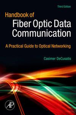 Handbook of Fiber Optic Data Communication : A Practical Guide to Optical Networking