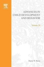 Advances in Child Development and Behavior : Volume 24