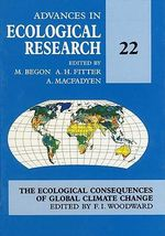 Advances in Ecological Research : The ecological consequences of global climate change