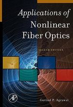 Applications of Nonlinear Fiber Optics - Govind Agrawal