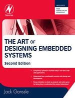 The Art of Designing Embedded Systems - Jack Ganssle