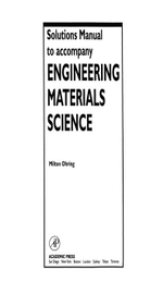 Solutions Manual to accompany Engineering Materials Science - Milton Ohring