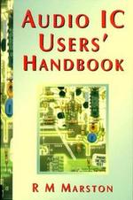 Audio IC Users Handbook - R M MARSTON