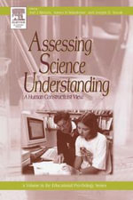 Assessing Science Understanding : A Human Constructivist View