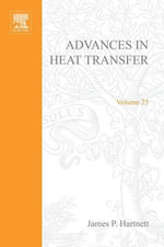 Advances in Heat Transfer : Volume 25