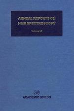 Annual Reports on NMR Spectroscopy : Volume 30