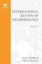 INTERNATIONAL REVIEW NEUROBIOLOGY V 17