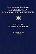International Review of Research in Mental Retardation : Volume 18
