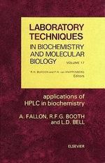 Applications of HPLC in Biochemistry : Applications of HPLC in biochemistry - A. Fallon