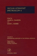 Vacuum Ultraviolet Spectroscopy II