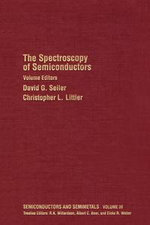 The Spectroscopy of Semiconductors : Volume 36
