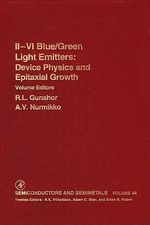 Ii-Vi Semiconductor Blue/Green Light Emitters : Device Physics and Epitaxial Growth