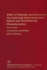 Effect of Disorder and Defects in Ion-Implanted Semiconductors : Optical and Photothermal Characterization: Optical and Photothermal Characterization