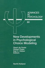 New Developments in Psychological Choice Modeling