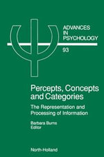 Percepts, Concepts and Categories : The Representation and Processing of Information