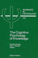 The Cognitive Psychology of Knowledge