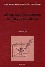 Design and Optimization in Organic Synthesis - R. Carlson