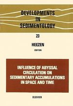 Influence of abyssal circulation on sedimentary accumulations in space and time