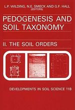Pedogenesis and Soil Taxonomy : The Soil Orders: The Soil Orders
