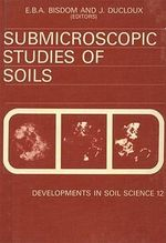 Submicroscopic Studies of Soils