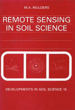 Remote Sensing in Soil Science - M.A. Mulders