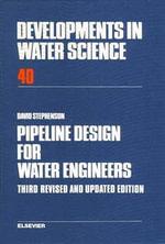 Pipeline Design for Water Engineers - D.J. Stephenson