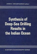Synthesis of deep-sea drilling results in the Indian Ocean