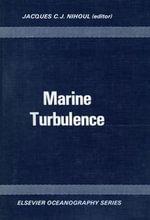 Marine Turbulence : proceedings of the 11th International Liège Colloquium on Ocean Hydrodynamics, [1979?]