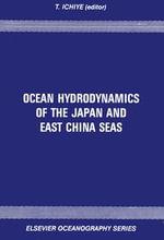Ocean Hydrodynamics of the Japan and East China Seas : Proceedings of the 2nd JECSS Workshop, Tsukuba University, Japan, 22-27 April, 1983