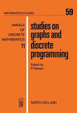 Studies on Graphs and Discrete Programming : Proceedings of the Workshop on Applications of Graph Theory to Management, Held at the European Institute for Advanced Studies in Management, Brussels. March 20-21, 1979
