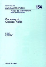 Geometry of Classical Fields - E. Binz