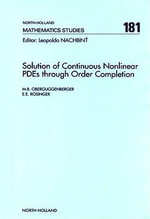 Solution of Continuous Nonlinear PDEs through Order Completion - M.B. Oberguggenberger