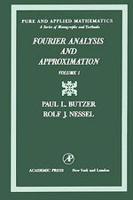 Fourier analysis and approximation : One-dimensional theory