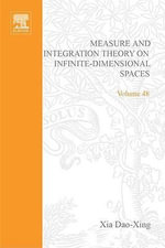 Measure and integration theory on infinite-dimensional spaces : Abstract harmonic analysis