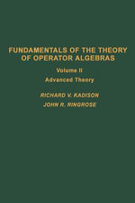 Fundamentals of the theory of operator algebras. V2 : Advanced theory