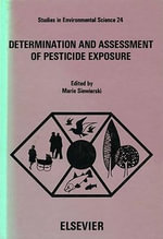 Determination and assessment of pesticide exposure : Proceedings of a working conference, Hershey, PA, October 29-31, 1980