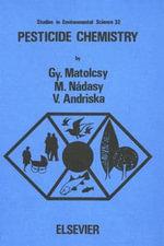 Pesticide Chemistry - G. Matolcsy