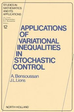 Applications of Variational Inequalities in Stochastic Control - A. Bensoussan