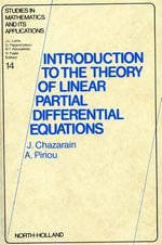 Introduction to the Theory of Linear Partial Differential Equations - J. Chazarain