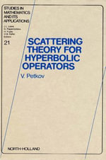 Scattering Theory for Hyperbolic Operators - V. Petkov