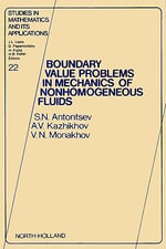 Boundary Value Problems in Mechanics of Nonhomogeneous Fluids - S.N. Antontsev