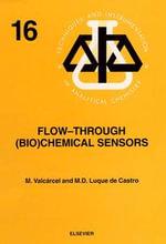 Flow-Through (Bio)Chemical Sensors - M. Valcárcel