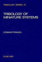 Tribology of Miniature Systems - Z. Rymuza