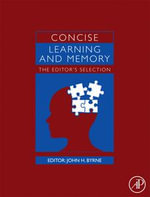 Concise Learning and Memory : The Editor's Selection