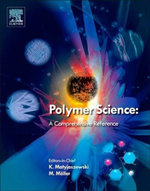 Polymer Science : A Comprehensive Reference, 10 Volume Set