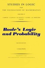 Boole's Logic and Probability : A Critical Exposition from the Standpoint of Contemporary Algebra, Logic and Probability Theory - T. Hailperin