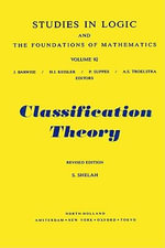 Classification Theory : and the Number of Non-Isomorphic Models - S. Shelah