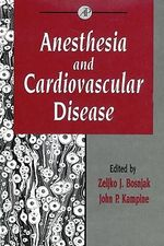Anesthesia and Cardiovascular Disease : Anesthesia and Cardiovascular Disease
