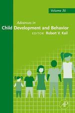 Advances in Child Development and Behavior